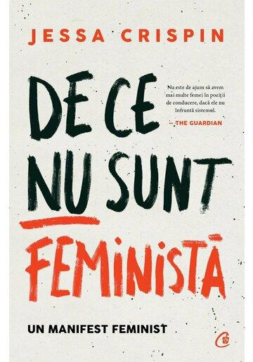 De ce nu sunt feminista