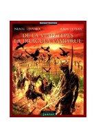De la Vlad Tepes la Dracula Vampirul