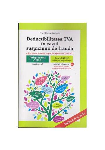 Deductibilitatea TVA in cazul suspiciunii de frauda