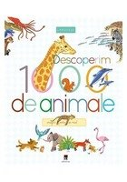 Descoperim 1000 de animale