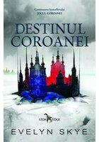 Destinul coroanei. Seria Jocul Coroanei Vol. 2