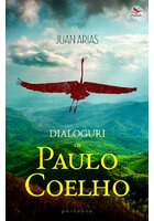 Dialoguri cu Paulo Coelho