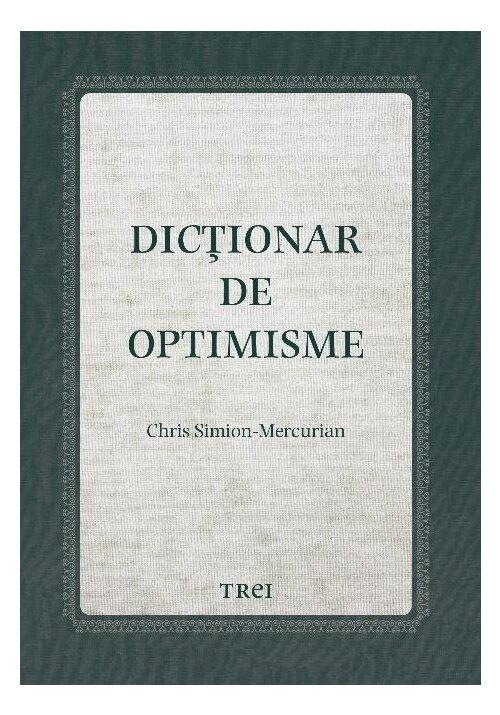 Dictionar de optimisme imagine librex.ro 2021