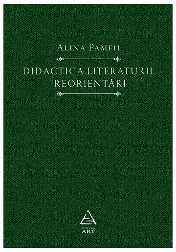 Didactica literaturii. Reorientari
