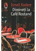 Dimineti la Cafe Rostand