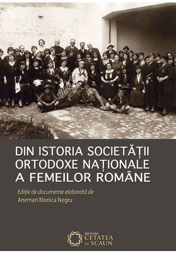 Din istoria Societatii Ortodoxe Nationale a Femeilor Romane