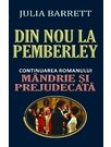 DIN NOU LA PEMBERLEY (continuare MANDRIE Sl PREJUDECATA)