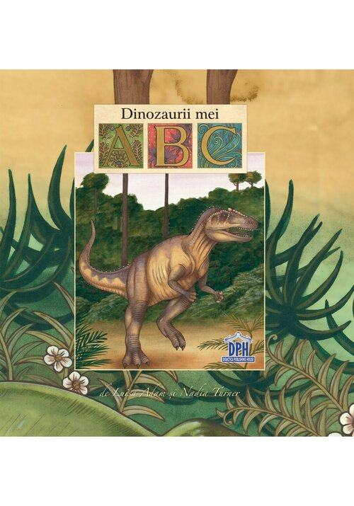 Dinozaurii mei - ABC