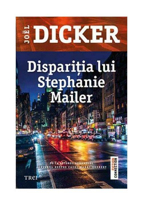 Disparitia lui Stephanie Mailer imagine librex.ro 2021