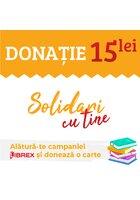 Donatie 15 Lei - Campania Solidari cu Tine