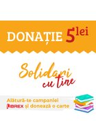 Donatie 5 Lei - Campania Solidari cu Tine