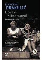 Dora si Minotaurul. Viata mea cu Picasso