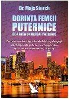 DORINTA FEMEII PUTERNICE DE A AVEA UN BARBAT PUTERNIC