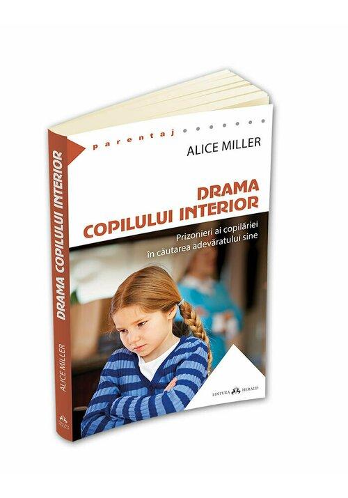Drama copilului interior - Prizonieri ai copilariei in cautarea adevaratului sine