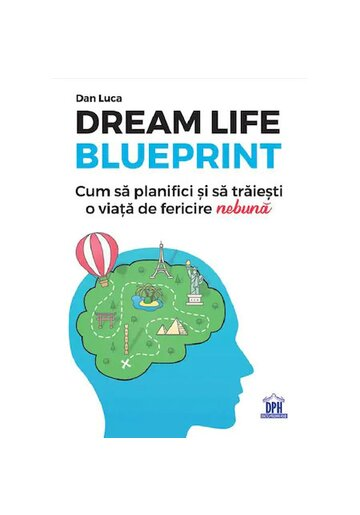 Dream life blueprint