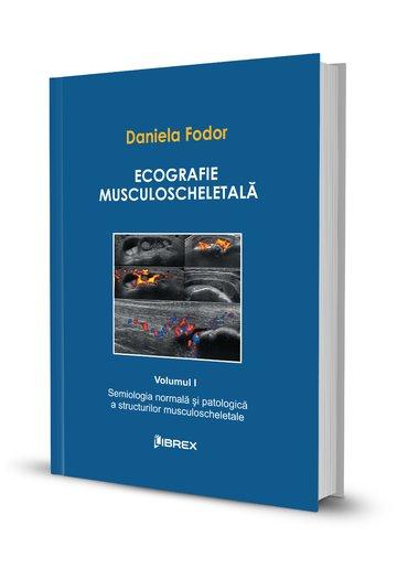 Ecografie musculoscheletală - Daniela Fodor - Vol. I