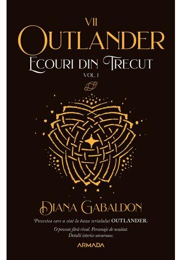 Ecouri din trecut (Seria Outlander, partea a VII-a)