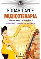 Edgar Cayce. Muzicoterapia - Vindecarea nonverbala