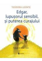 Edgar, lupusorul sensibil si puterea curajului