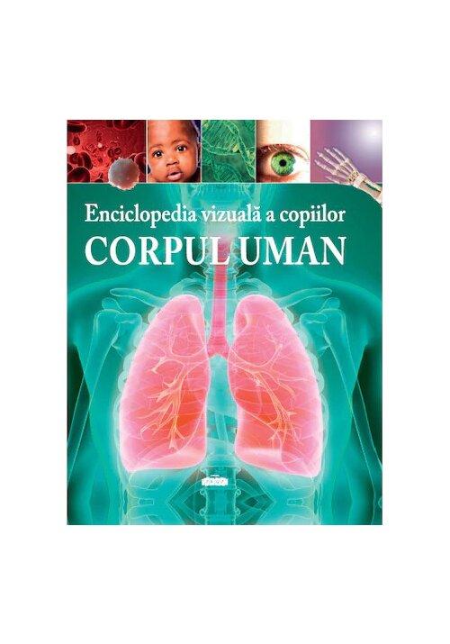 Enciclopedia vizuala a copiilor: Corpul uman