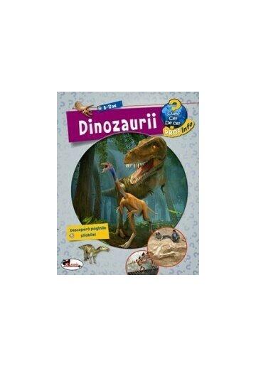 Enciclopedie Dinozaurii - 8-12 ani - cum? ce? de ce?