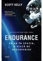 Endurance. Un an in spatiu, o viata de descoperiri