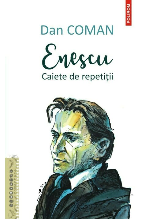 Enescu. Caiete de repetitii imagine