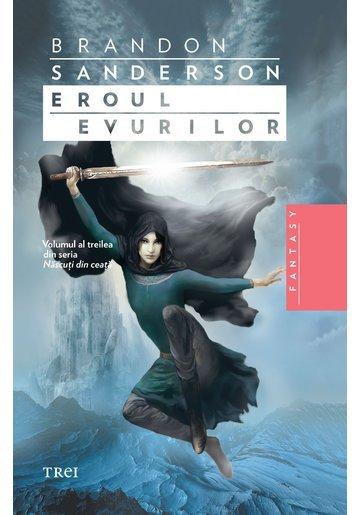 Eroul Evurilor, Nascuti din ceata vol. 3