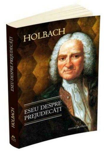 Eseu despre prejudecati sau - Despre influenta opiniilor asupra moravurilor si fericirii oamenilor