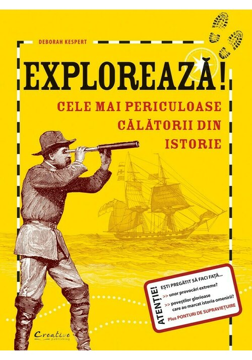 Exploreaza, cele mai periculoase calatorii din istorie