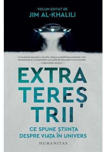 Extraterestrii. Ce spune stiinta despre viata in univers