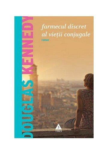 Farmecul discret al vietii conjugale - Douglas Kennedy