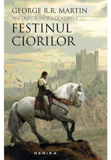 Festinul Ciorilor - Urzeala Tronurilor - Vol. 4