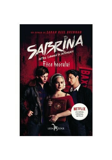 Fiica haosului. Seria Sabrina: Intre lumina si intuneric. Vol.2
