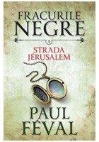 Fracurile Negre Vol. 3: Strada Jerusalem