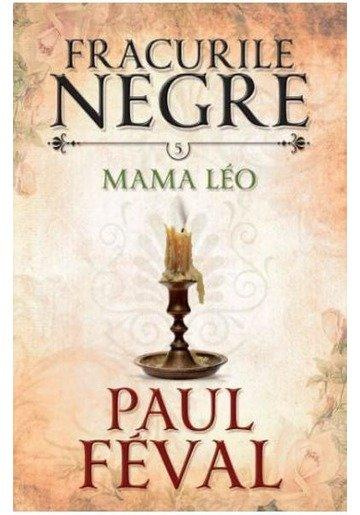 Fracurile Negre Vol. 5: Mama Leo