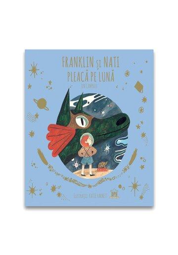 Franklin si Nati pleaca pe Luna