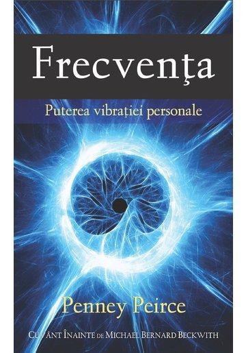 Frecventa. Puterea vibratiei personale