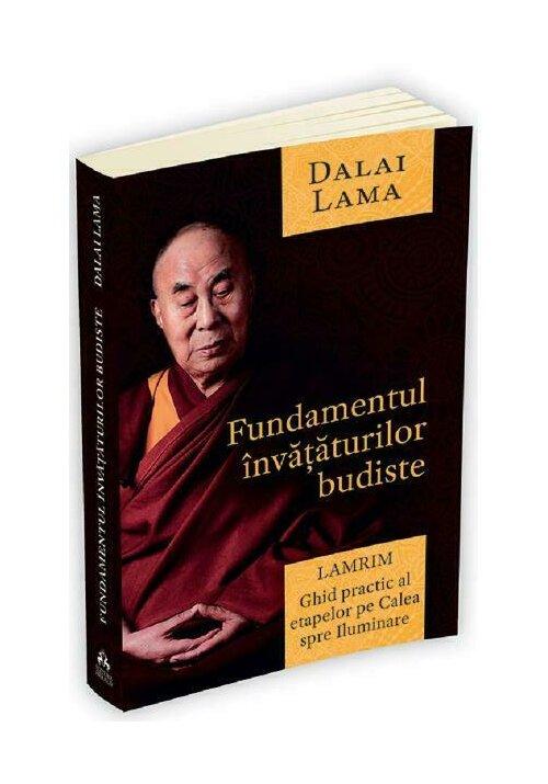 Fundamentul invataturilor budiste. Lamrim