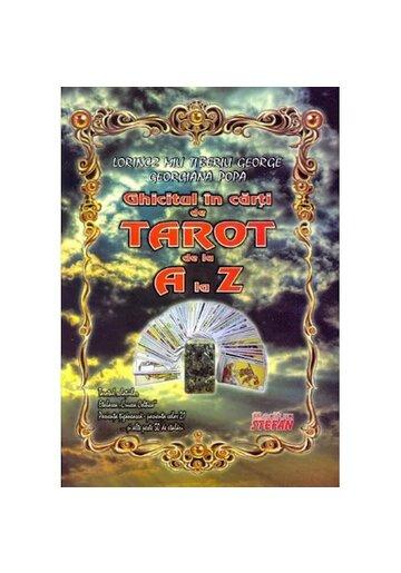 Ghicitul in carti Tarot de la A la Z + Set carti de Tarot