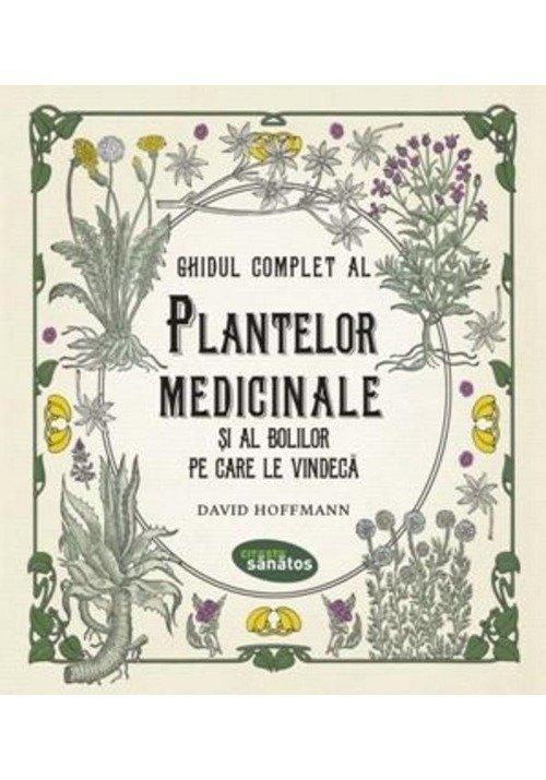 Ghidul complet al plantelor medicinale si al bolilor pe care le vindeca imagine librex.ro 2021
