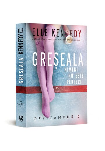 Greseala. Seria Off-Campus Vol. 2