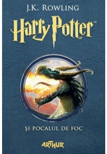 Harry Potter și pocalul de foc - Harry Potter Vol. 4