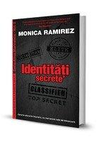 Identitati secrete. Seria Alina Marinescu, Vol. 2