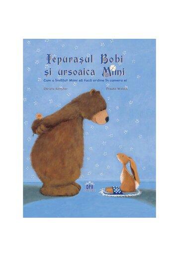 Iepurasul Bobi si ursoaica Mimi