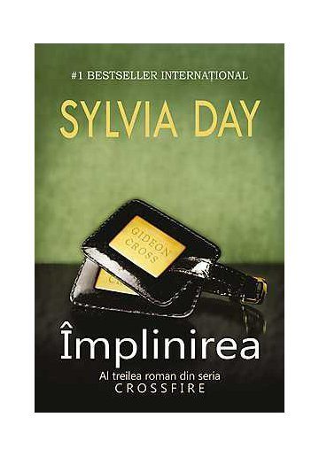 Implinirea - Sylvia Day - Crossfire Vol. 3