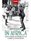 In Africa. Uimitoarele aventuri ale lui Stanley si Livingstone