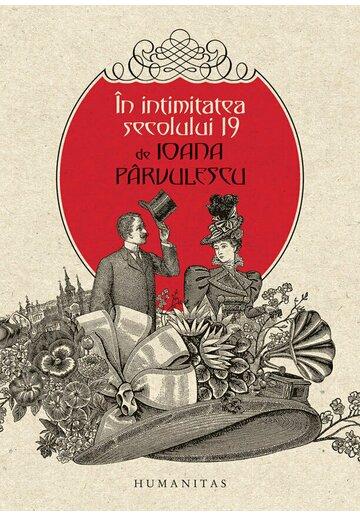 In intimitatea secolului 19