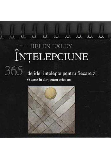 Intelepciune. 365 de idei intelepte pentru fiecare zi