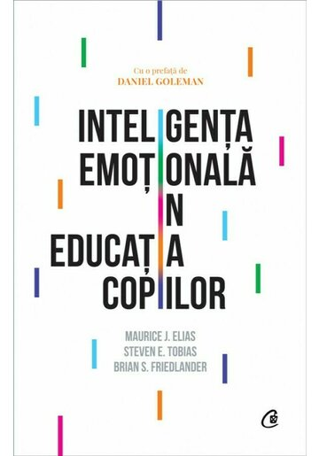 INTELIGENTA EMOTIONALA IN EDUCATIA COPIILOR  ED.III
